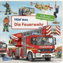Die Feuerwehr / Hör mal Bd.33 - Zimmer, Christian