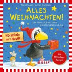 Alles Weihnachten!: Alles verschenkt!, Alles gebacken!, Alles Advent!, 1 Audio-CD