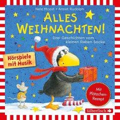 Alles Weihnachten!: Alles verschenkt!, Alles gebacken!, Alles Advent!, 1 Audio-CD - Moost, Nele