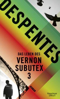 Das Leben des Vernon Subutex 3 Book Cover