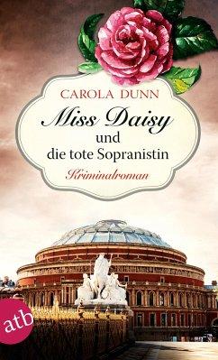 Miss Daisy und die tote Sopranistin / Miss Daisy Bd.3 - Dunn, Carola