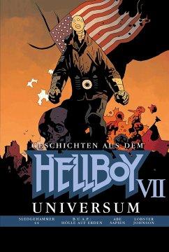 Geschichten aus dem Hellboy Universum 7 - Mignola, Mike