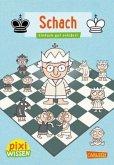 Schach / Pixi Wissen Bd.105