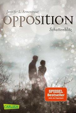 Opposition. Schattenblitz / Obsidian Bd.5 - Armentrout, Jennifer L.