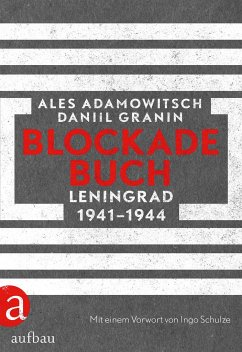 Blockadebuch - Adamowitsch, Ales; Granin, Daniil