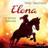 In letzter Sekunde / Elena - Ein Leben für Pferde Bd.7 (1 Audio-CD)