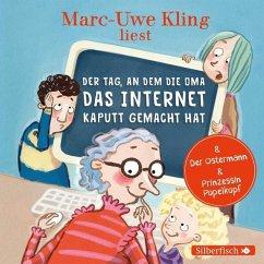 Der Tag, an dem die Oma das Internet kaputt gemacht hat, 1 Audio-CD - Kling, Marc-Uwe