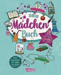 Dein Mädchenbuch: über 230 Ideen für mehr Glitzer im Leben - Busch, Nikki