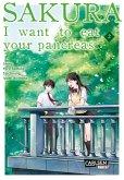 Sakura - I want to eat your pancreas / Sakura Bd.2