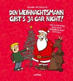 Den Weihnachtsmann gibt's ja gar nicht!