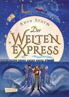 Der Welten-Express Bd.1 - Sturm, Anca