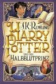 Harry Potter und der Halbblutprinz / Harry Potter Jubiläum Bd.6