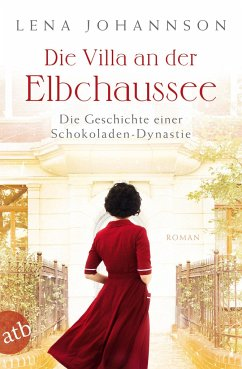 Die Villa an der Elbchaussee / Hamburg-Saga Bd.1 - Johannson, Lena