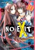 No Exit Bd.10