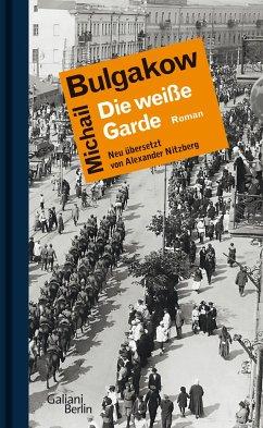 Die weiße Garde - Bulgakow, Michail