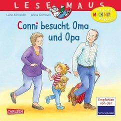 Conni besucht Oma und Opa / Lesemaus Bd.69 - Schneider, Liane