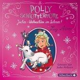 Juchee - Weihnachten im Schnee! / Polly Schlottermotz Bd.5 (2 Audio-CDs)