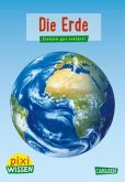 Die Erde / Pixi Wissen Bd.3