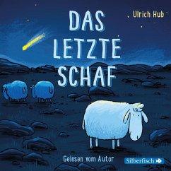 Das letzte Schaf, 1 Audio-CD - Hub, Ulrich