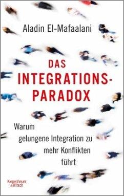 Das Integrationsparadox - El-Mafaalani, Aladin