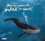 Der einsamste Wal der Welt