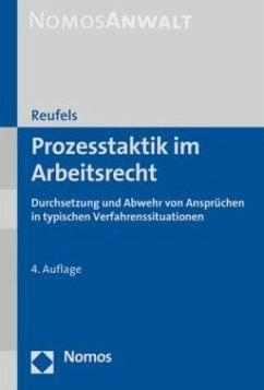 Prozesstaktik im Arbeitsrecht - Reufels, Martin