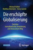Die erschöpfte Globalisierung (eBook, PDF)
