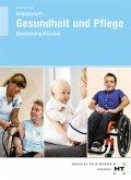 Gesundheit und Pflege - Basiskompetenzen