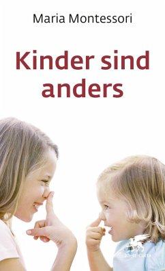 Kinder sind anders (eBook, ePUB) - Montessori, Maria