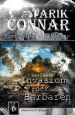 Invasion der Barbaren ( TARIK CONNAR Verfemung der Sterne 6 ) (eBook, ePUB)