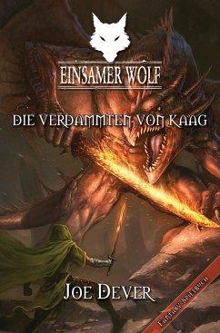 Einsamer Wolf 14 - Die Verdammten von Kaag