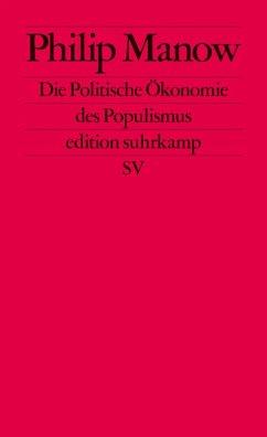 Die Politische Ökonomie des Populismus (eBook, ePUB) - Manow, Philip