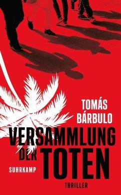 Versammlung der Toten (eBook, ePUB) - Barbulo, Tomas; Bárbulo, Tomás