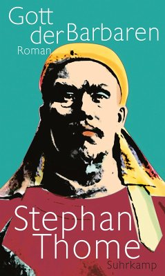 Gott der Barbaren (eBook, ePUB) - Thome, Stephan