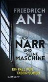 Der Narr und seine Maschine / Tabor Süden Bd.21 (eBook, ePUB)