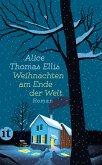 Weihnachten am Ende der Welt (eBook, ePUB)