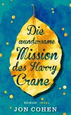 Die wundersame Mission des Harry Crane (eBook, ePUB)