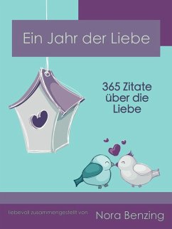 Ein Jahr der Liebe (eBook, ePUB) - Benzing, Nora