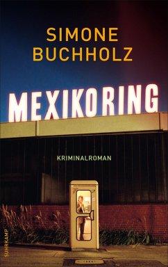 Mexikoring / Chas Riley Bd.8 (eBook, ePUB) - Buchholz, Simone