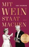 Mit Wein Staat machen (eBook, ePUB)