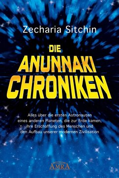 Die Anunnaki-Chroniken (eBook, ePUB)