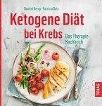 Ketogene Diät bei Krebs (eBook, ePUB)