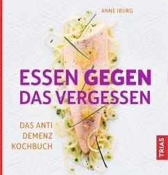 Essen gegen das Vergessen (eBook, ePUB) - Iburg, Anne