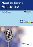Mündliche Prüfung Anatomie (eBook, ePUB)