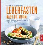 Leberfasten nach Dr. Worm (eBook, ePUB)