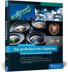 Das große Buch der Objektive - Westphalen, Christian
