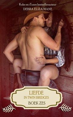Liefde in Twin Bridges: boek zes (eBook, ePUB)