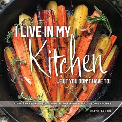 I LIVE IN MY KITCHEN (eBook, ePUB)