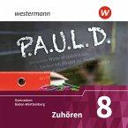 8. Klasse, Zuhören, 2 Audio-CDs / P.A.U.L. D., Ausgabe Gymnasium Baden-Württemberg