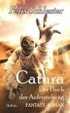 Catura - Der Fluch der Auferstehung